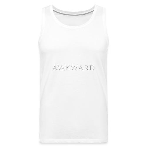 AWKWARD - Men's Premium Tank