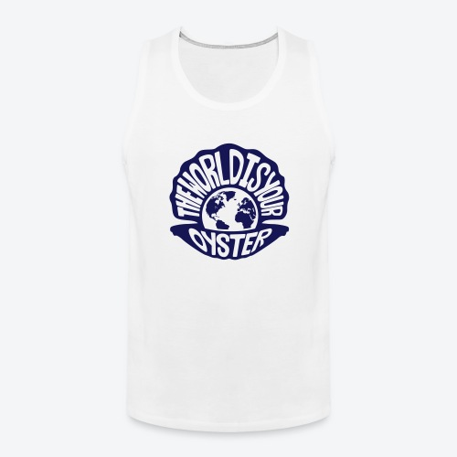 The World Is Your Oyster - Dark - Men's Premium Tank