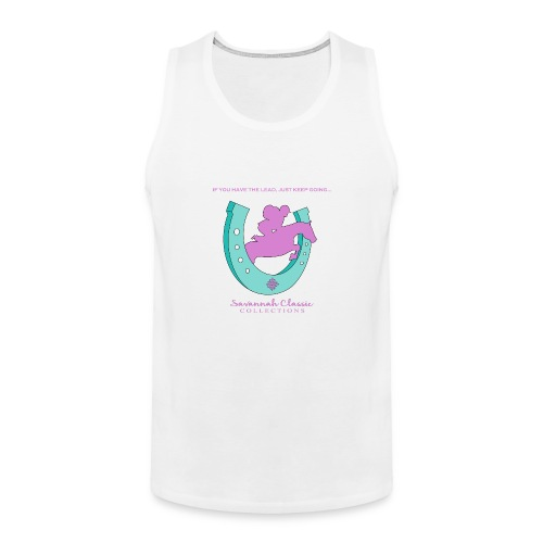 If You Have The Lead - Men's Premium Tank