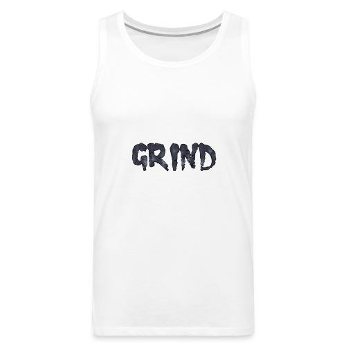 GRIND - Men's Premium Tank