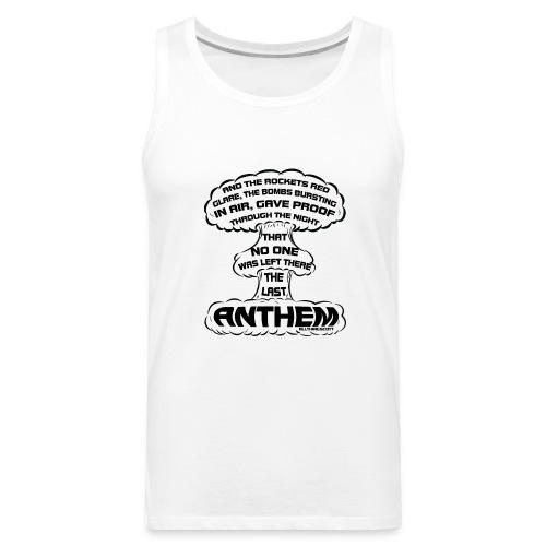 20170322 the last anthem 001 - Men's Premium Tank