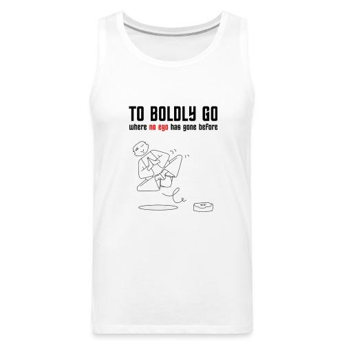 to boldly go - Men's Premium Tank