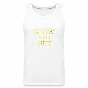 Glow Your Gift - Men's Premium Tank
