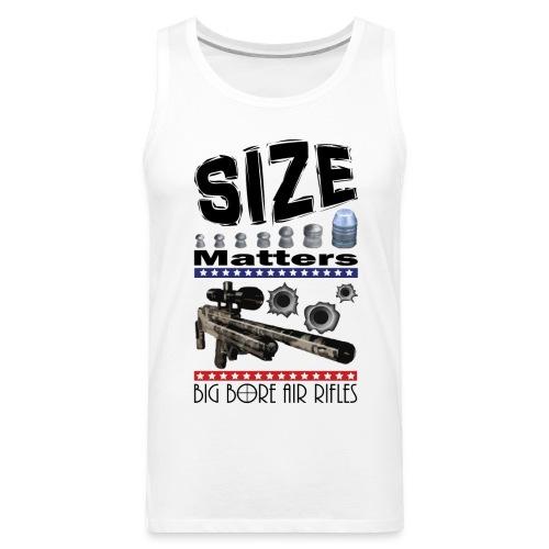 T-shirt Size Matters Big Bore Air Rifles - Men's Premium Tank