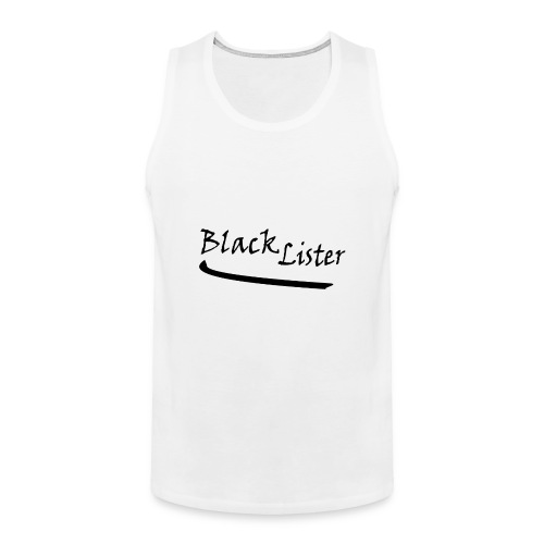 blacklister - Men's Premium Tank