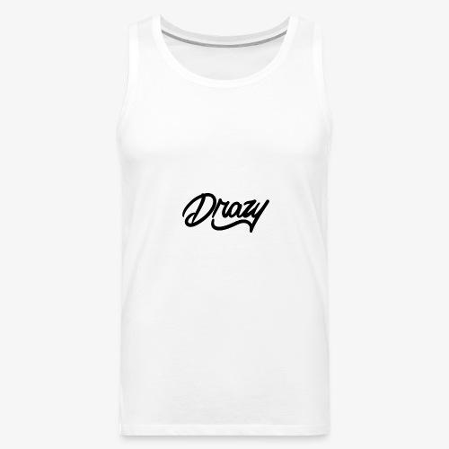 drazy signature - Men's Premium Tank