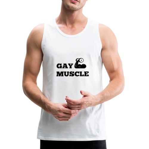 Gay muscle - Men's Premium Tank