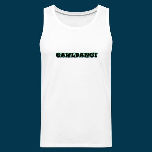 GAWLDANG (Black) - Men's Premium Tank