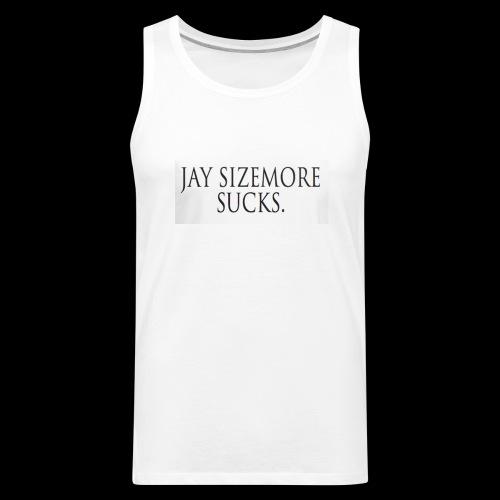 Jay Sizemore Sucks - Men's Premium Tank