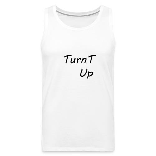 TurnT_Up - Men's Premium Tank