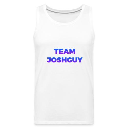 Team JoshGuy - Men's Premium Tank