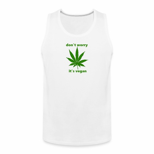 weed crap - Men's Premium Tank
