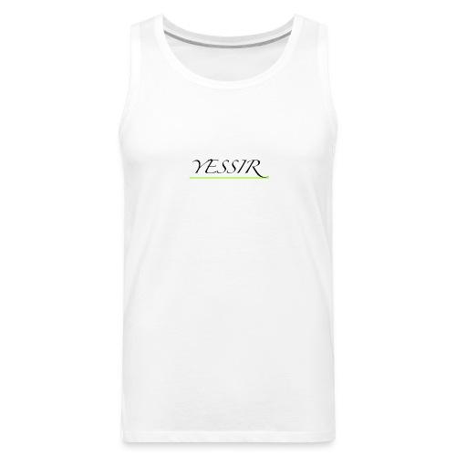 Yessir - Men's Premium Tank