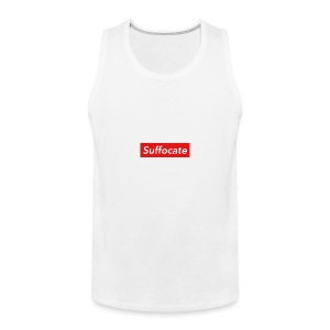 Suffocate - Men's Premium Tank