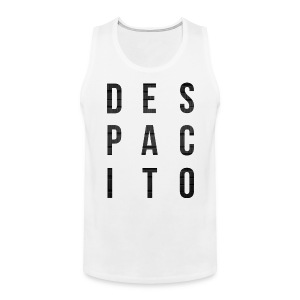 Despacito - Men's Premium Tank