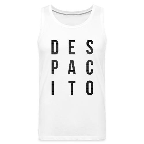 Despacito - Men's Premium Tank