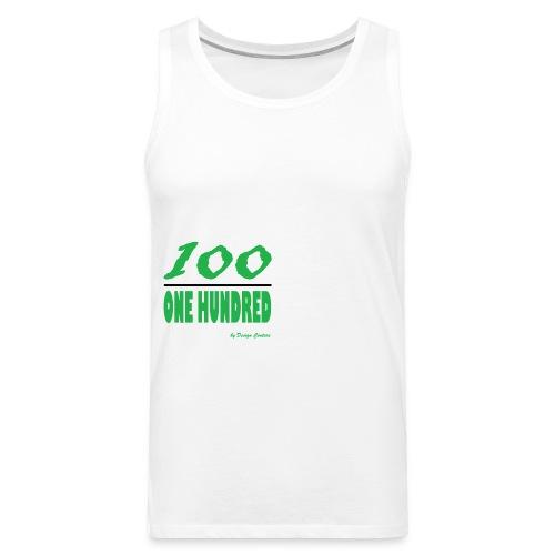 ONE HUNDRED GREEN - Men's Premium Tank