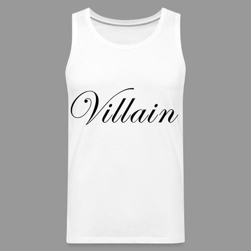 Villain - Men's Premium Tank