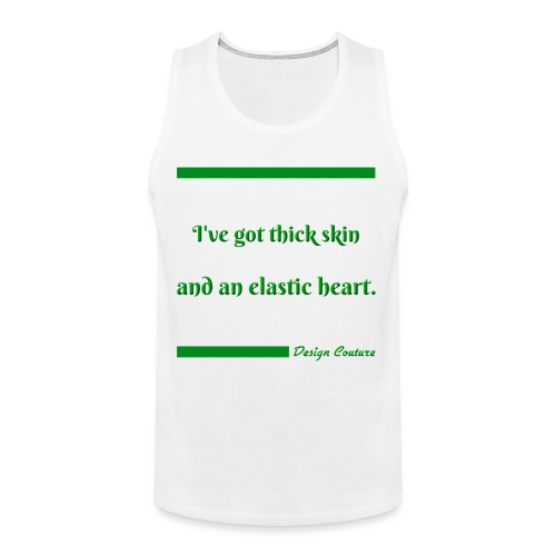 I VE GOT THICK SKIN GREEN - Men's Premium Tank