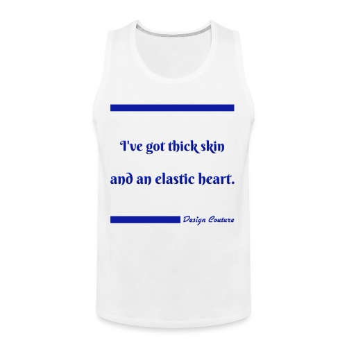 I VE GOT THICK SKIN BLUE - Men's Premium Tank