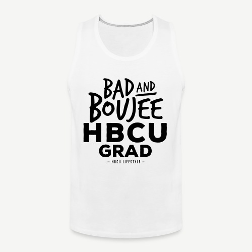 Bad and Boujee HBCU Grad - Men's Premium Tank