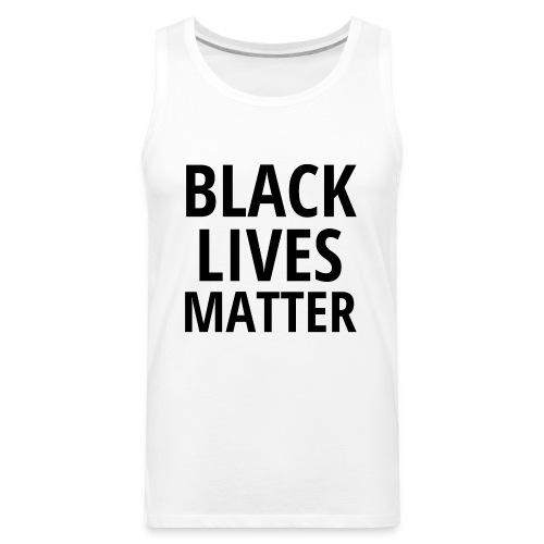 BLACK LIVES MATTER - Men's Premium Tank