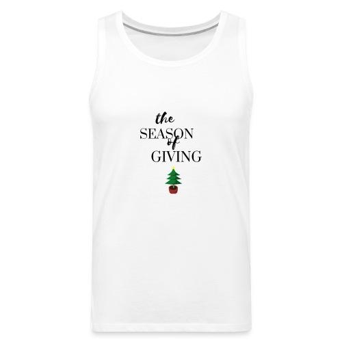 The Season of Giving (Christmas Design) - Men's Premium Tank
