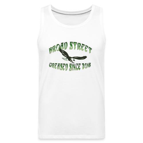 Broad Street Greased - Men's Premium Tank