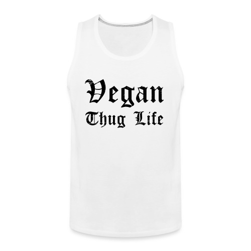 Thug Life - Men's Premium Tank