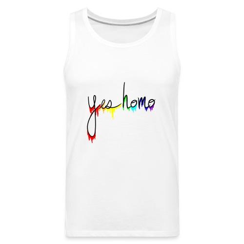 Yes Homo Rainbow Drip - Men's Premium Tank