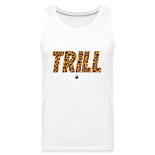 trill bnt - Men's Premium Tank