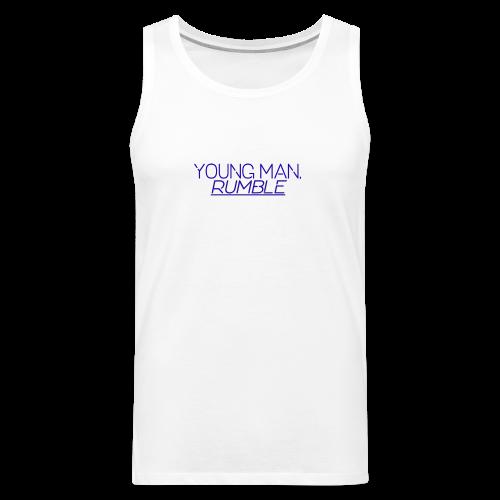 YOUNG MAN, RUMBLE - Men's Premium Tank
