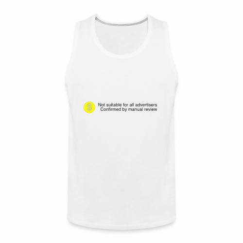 Not $uitable For All Advertisers - Men's Premium Tank