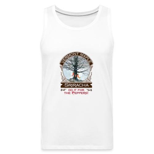 Vermont Maple Sriracha - Men's Premium Tank