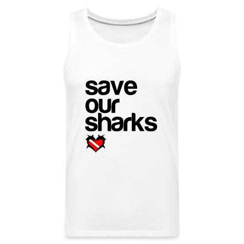 Save Our Sharks - Men's Premium Tank