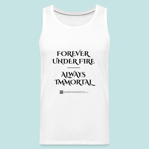 Always Immortal (black) - Men's Premium Tank