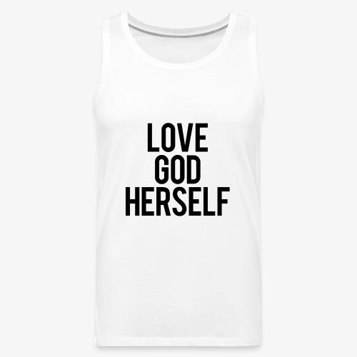 Love God Herself - V-Neck - Men's Premium Tank