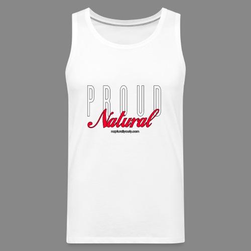 Proud Natural - Men's Premium Tank