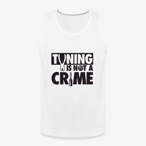 Tuning is not a crime - Men's Premium Tank