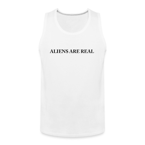 Aliens are Real - Men's Premium Tank