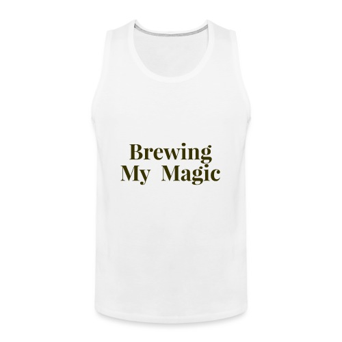 Brewing My Magic Women's Tee - Men's Premium Tank