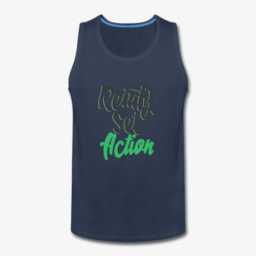 Ready.Set.Action! - Men's Premium Tank