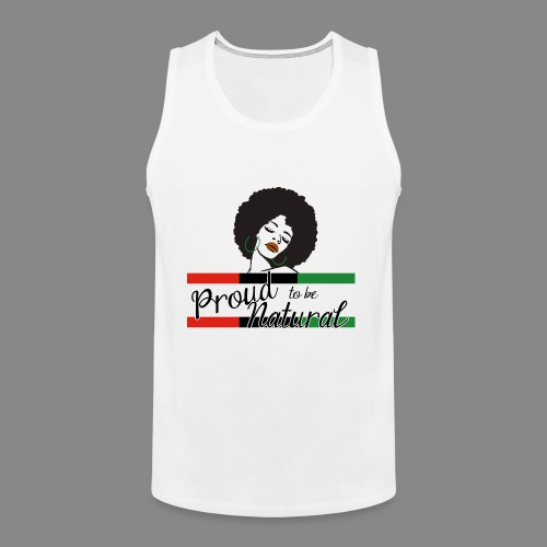 Proud To Be Natural - Men's Premium Tank