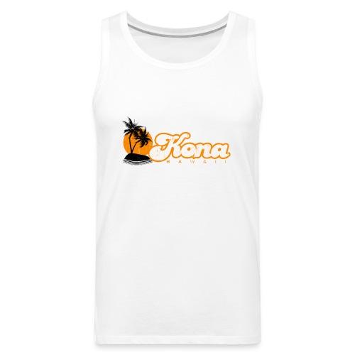 Kona Hawaii - Men's Premium Tank