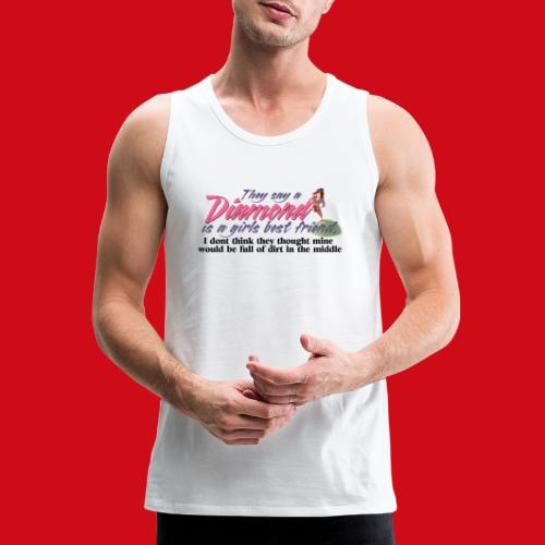 Softball Diamond is a girls Best Friend - Men's Premium Tank
