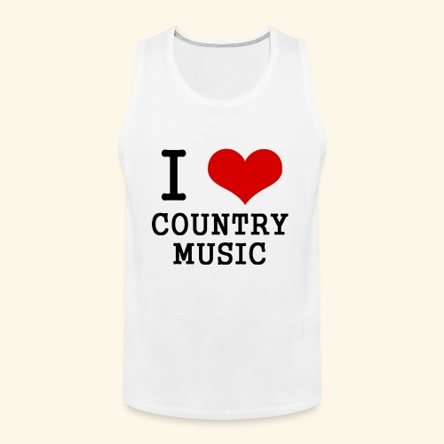 I love country music - Men's Premium Tank