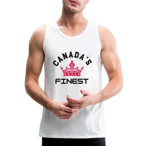 Canada s Finest 1 - Men's Premium Tank