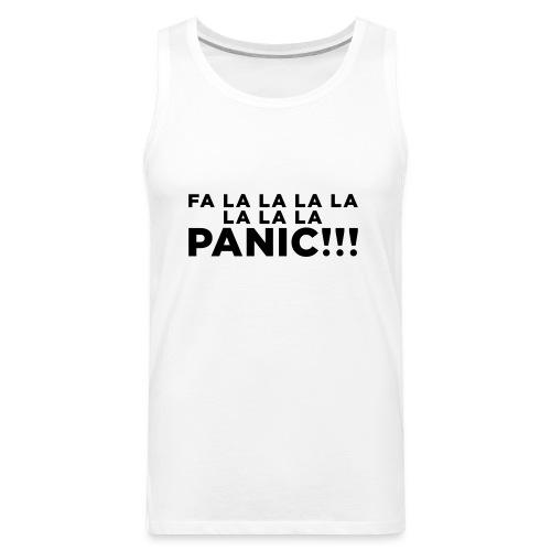 Funny ADHD Panic Attack Quote - Men's Premium Tank