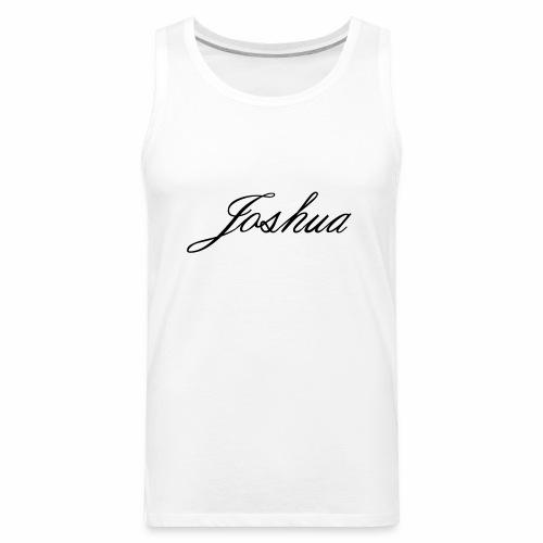 Joshua Signature - Men's Premium Tank