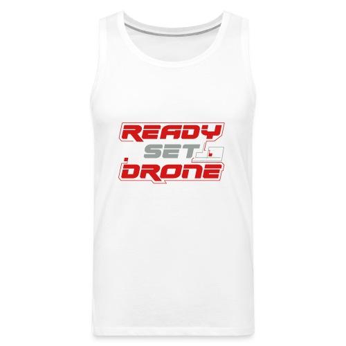 Ready Set Drone - Men's Premium Tank